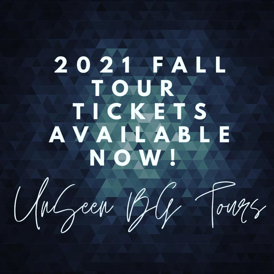Unseen Bowling Green 2021 Tickets Are Available!